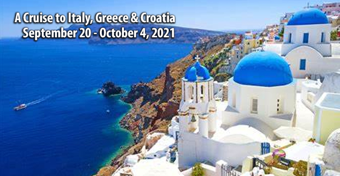 A Cruise to Italy, Greece & Croatia